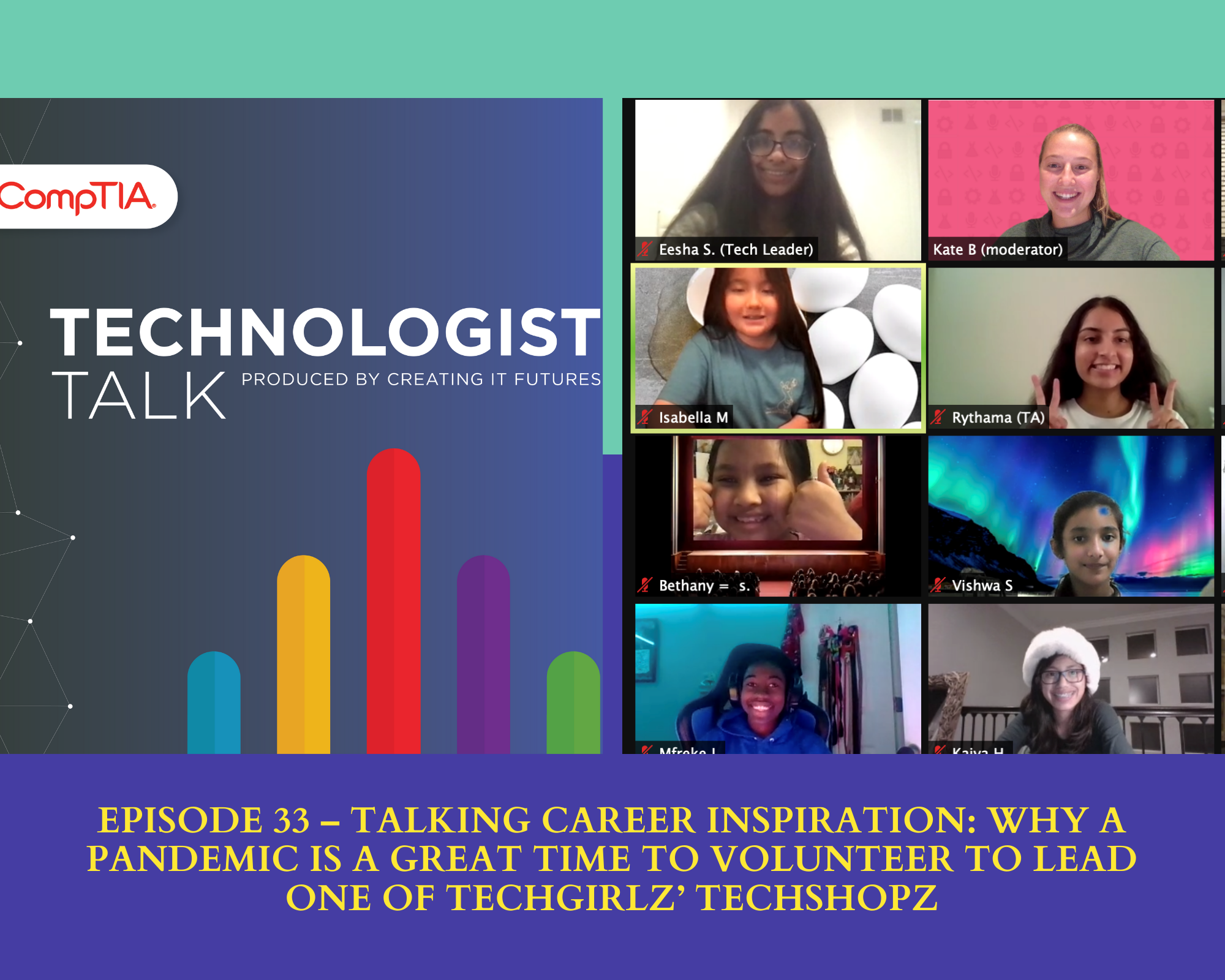 Technoligist Talk logo with screencapture of girls on Zoom call